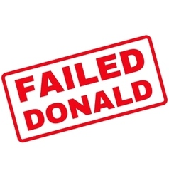Failed Donald Rubber Stamp vector image
