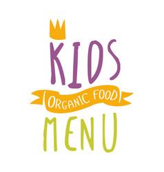 kids organic food cafe special menu for children vector image