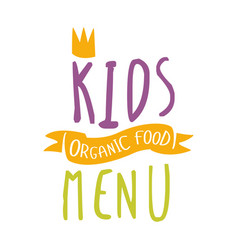 Kids organic food cafe special menu for children vector