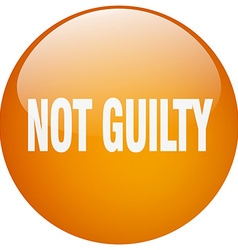 Not guilty orange round gel isolated push button vector
