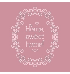Sweet home lettering and frame line art Salmon vector image
