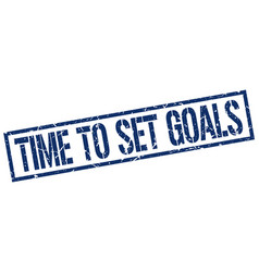 Time to set goals stamp vector