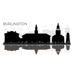 Burlington city skyline black and white vector