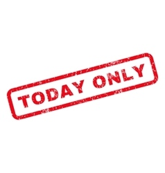 Today only rubber stamp vector