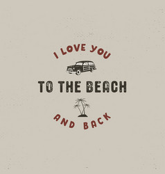 Summer surfing typography design i love you to vector