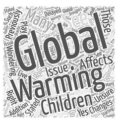 Global warming and our children word cloud concept vector