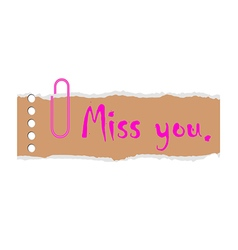 Miss you on paper vector