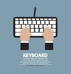 Hands typing keyboard vector
