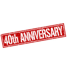 40th anniversary square grunge stamp vector