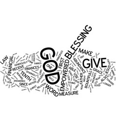 You are empowered by god in your finances text vector