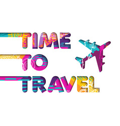 Summer vacation plane travel color text quote vector