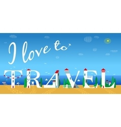 I love to travel artistic font summer beach vector