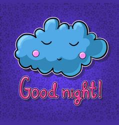 Cartoon cloud with face good night vector