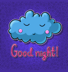 Cartoon cloud with face good night vector