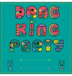 Drag king party funny invitation vector