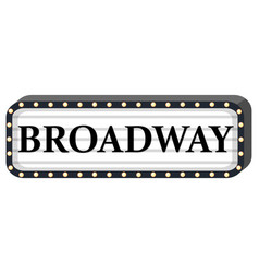 Broadway sign on white background vector