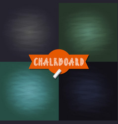 Set of blank chalkboard texture backgrounds vector