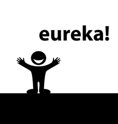 Eureka silhouette vector