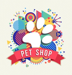 Pet shop icon animal paw with color shapes vector image
