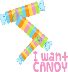 I Want Candy vector image