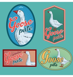 Goose pate vintage labels set vector