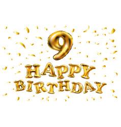 happy birthday 9 years anniversary joy vector image