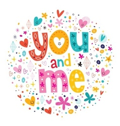 words You and Me typography lettering decorative vector image