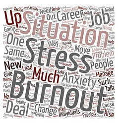 Burnout move on and rise up text background vector