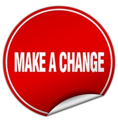 Make a change round red sticker isolated on white vector