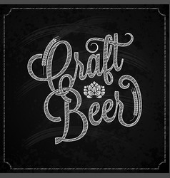 beer vintage chalk lettering background vector image vector image