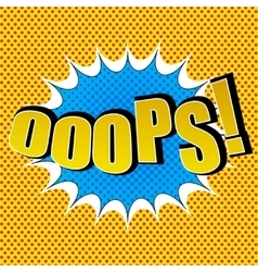 OOOPS comic speech bubble vector image