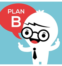 Business man with plan b in speech bubble vector