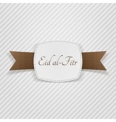 Eid al-fitr realistic greeting tag vector