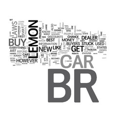 Is your car a lemon text background word cloud vector