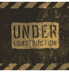 Grunge under conctruction sign vector