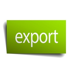 Export green paper sign isolated on white vector