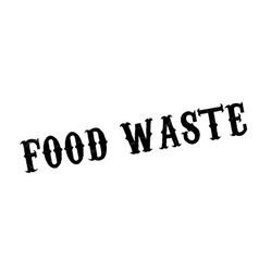 Food waste rubber stamp vector