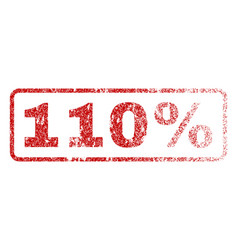 110 percent rubber stamp vector