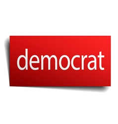 Democrat red square isolated paper sign on white vector
