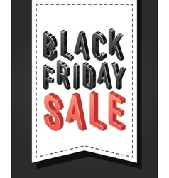 Black friday sale banner sign Isometric vector image vector image