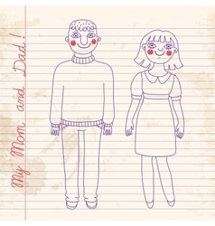Drawn in a notebook mom and dad vector