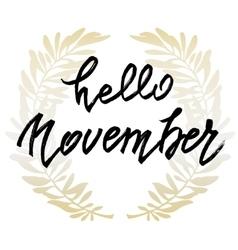 Hello november lettering vector