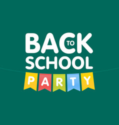 Modern back to school party poster template with vector