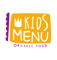 orgnic food for kids cafe special menu for vector image