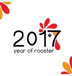2017 new year card year of the rooster vector image vector image
