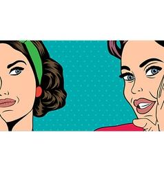 Two pop art girlfriends talking comic art vector