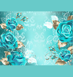 Lacy background with turquoise roses vector