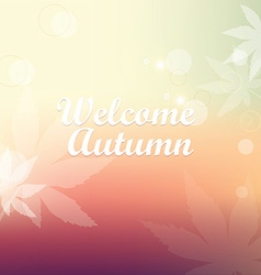 Welcome autumn beautiful nature background vector