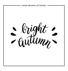 Bright autumn text - hand painted lettering vector