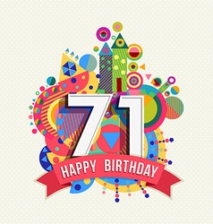 Happy birthday 71 year greeting card poster color vector image vector image